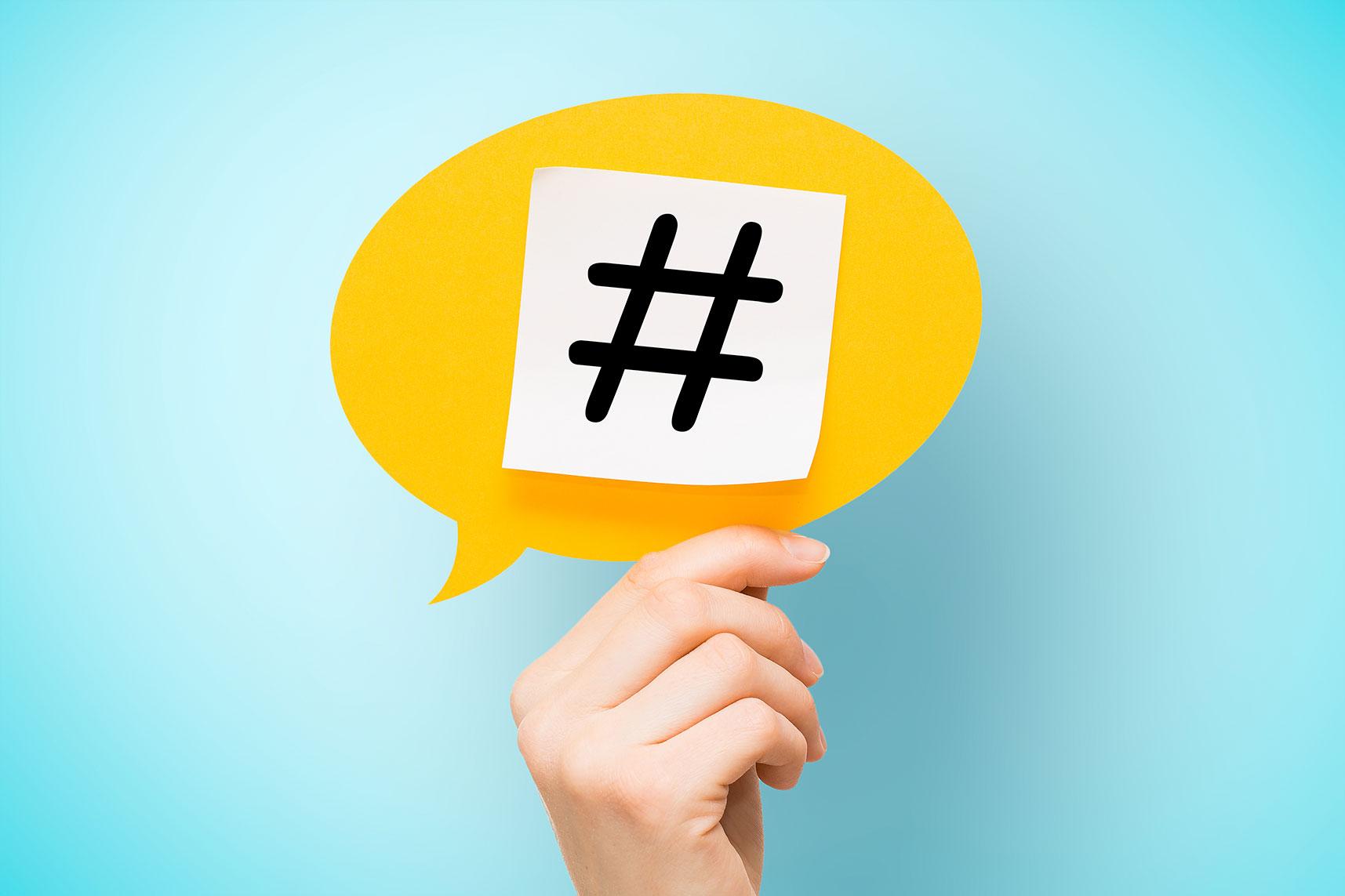 Hashtag: dicas para usar com consciência!